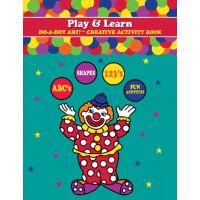 Do - A- Dot Creative Art Book - ABC Play & Learn B310