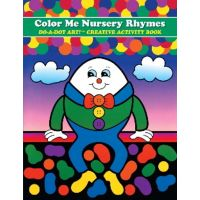 Do - A- Dot Creative Art Book - Color Me Nursery Rhymes B350