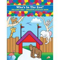 Do - A- Dot Creative Art Book - Who's In The Zoo? B-371
